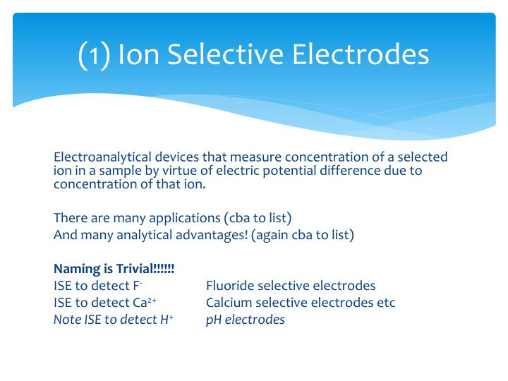 1 ion selective electrodes