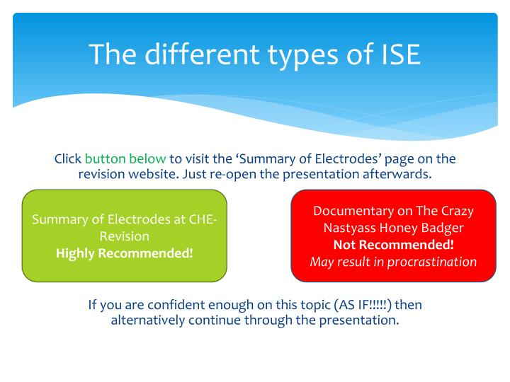 The different types of ISE