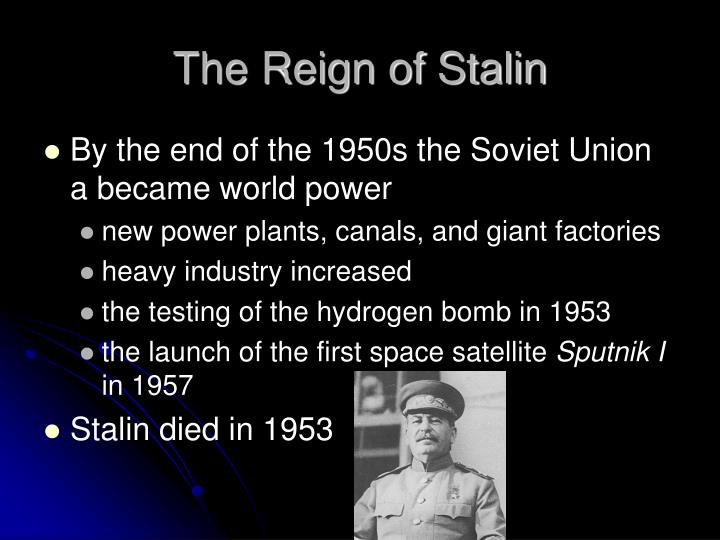 The Reign of Stalin