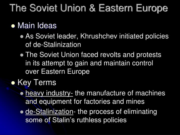 The Soviet Union & Eastern Europe