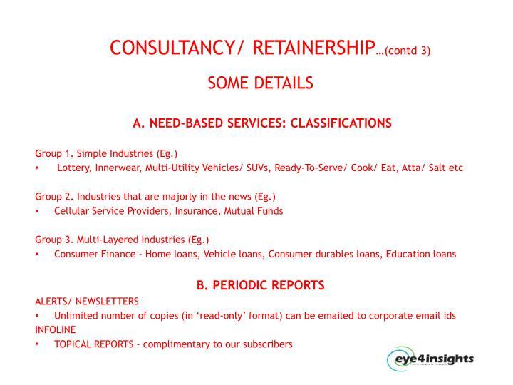 CONSULTANCY/ RETAINERSHIP