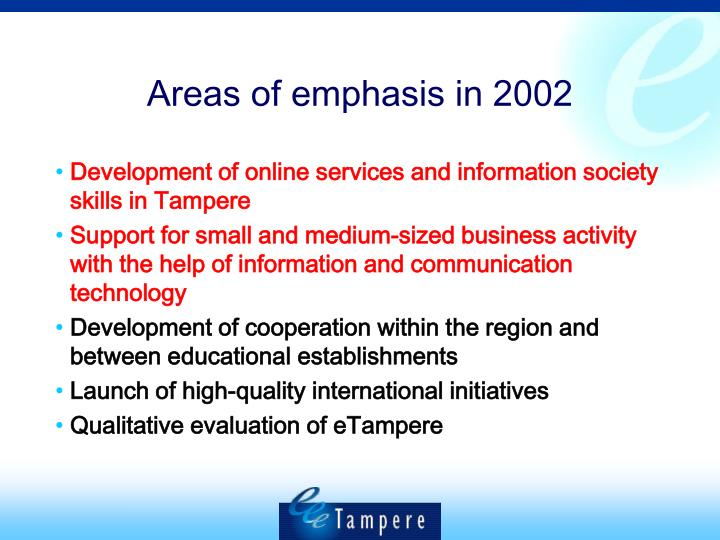 Areas of emphasis in 2002