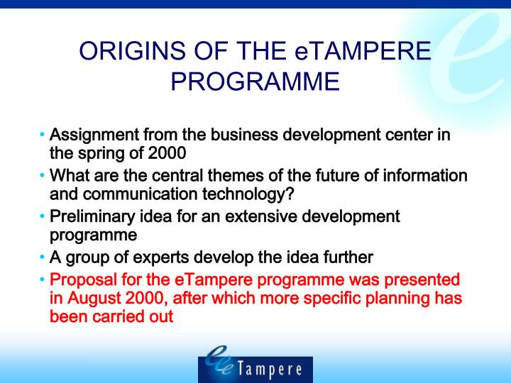 ORIGINS OF THE eTAMPERE PROGRAMME