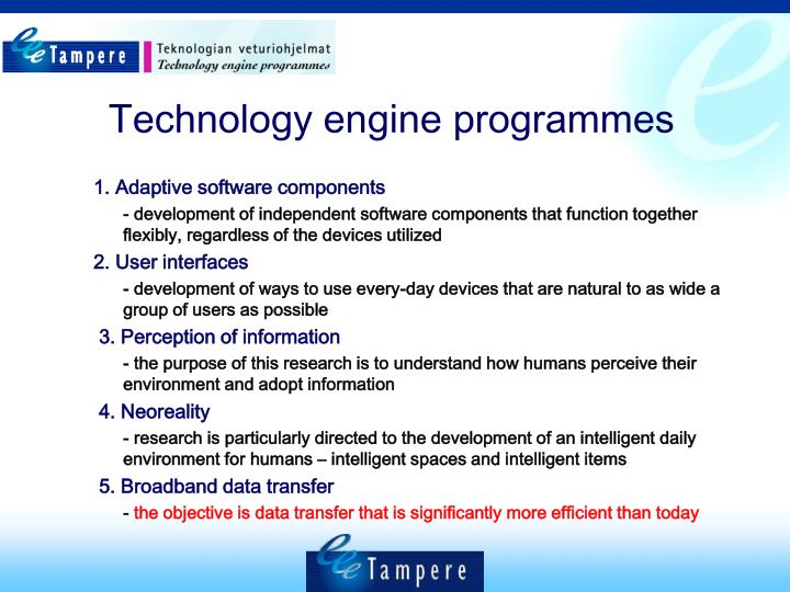 Technology engine programmes