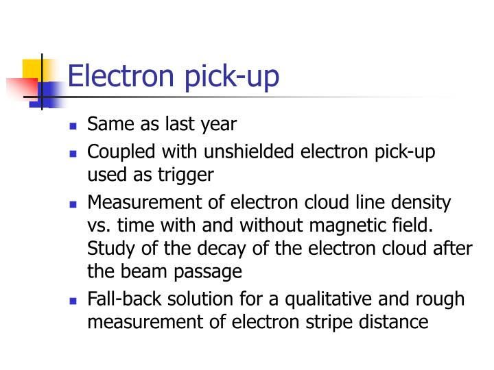Electron pick-up