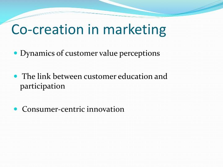 Co-creation in marketing