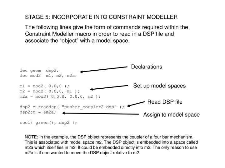 STAGE 5: INCORPORATE INTO CONSTRAINT MODELLER