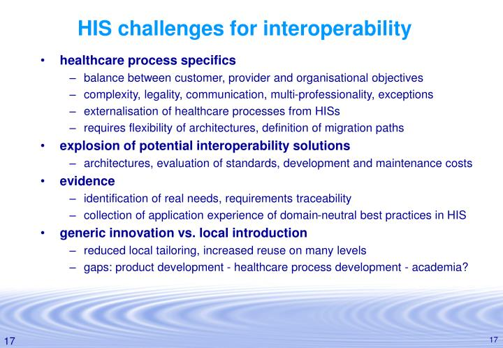 HIS challenges for interoperability