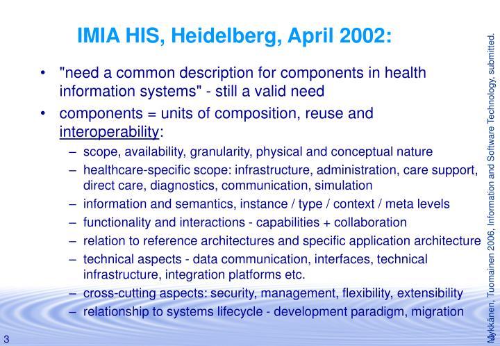 IMIA HIS, Heidelberg, April 2002: