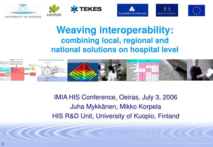 Weaving interoperability: