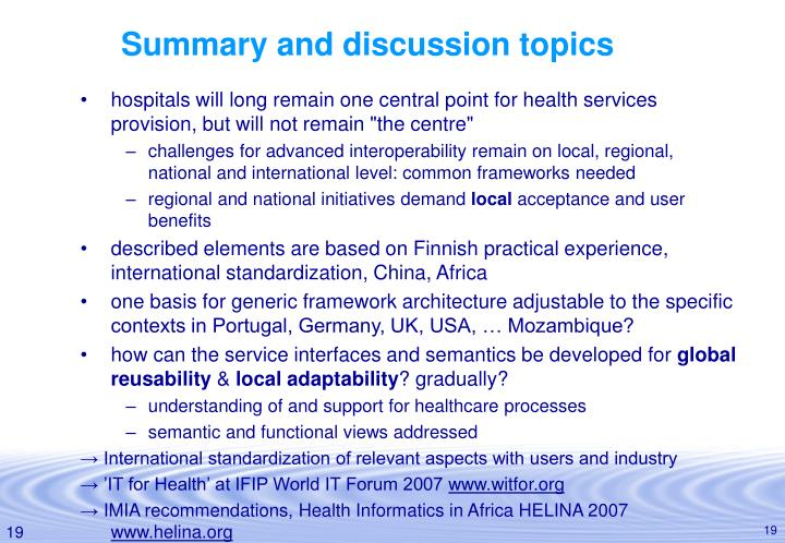Summary and discussion topics