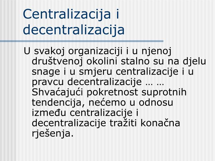 Centralizacija i decentralizacija