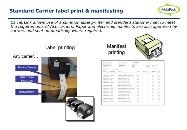 Standard Carrier label print & manifesting