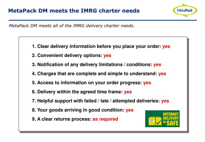MetaPack DM meets the IMRG charter needs