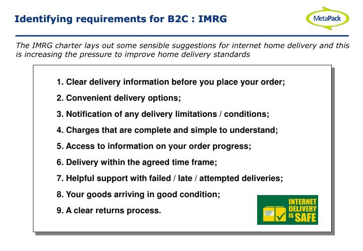 Identifying requirements for B2C : IMRG