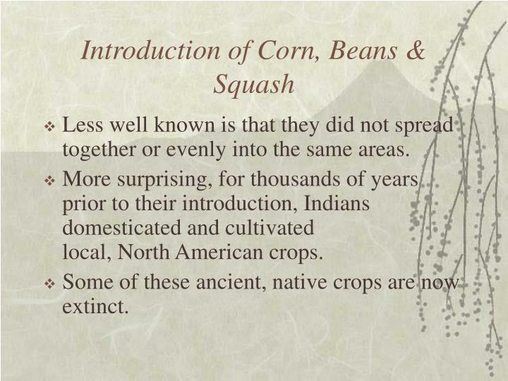 Introduction of Corn, Beans & Squash
