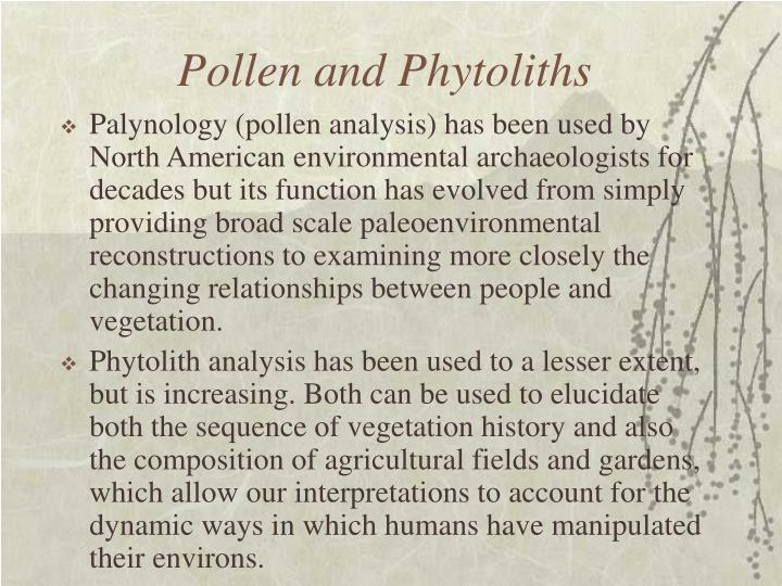 Pollen and Phytoliths