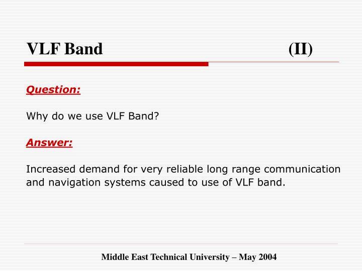 VLF Band  (II)