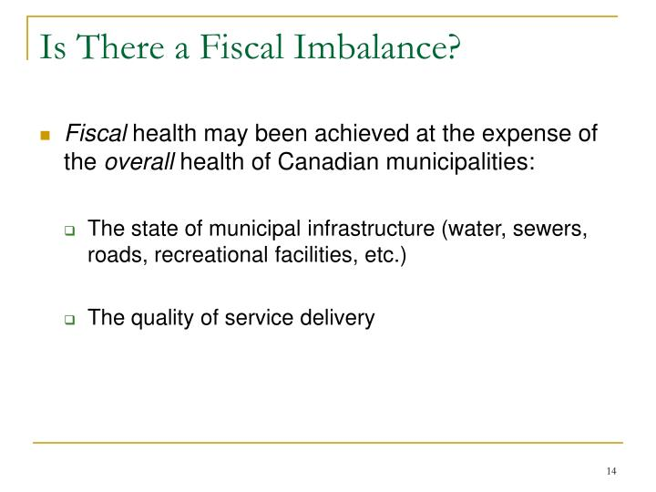 Is There a Fiscal Imbalance?