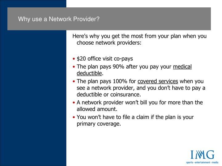 Here's why you get the most from your plan when you choose network providers: