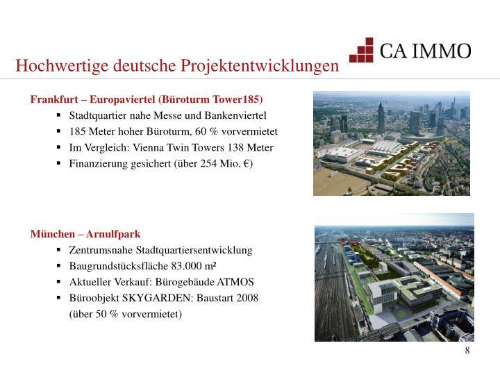 Hochwertige deutsche Projektentwicklungen
