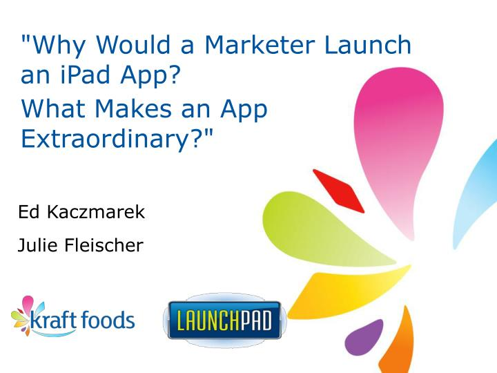 """Why Would a Marketer Launch an iPad App?"