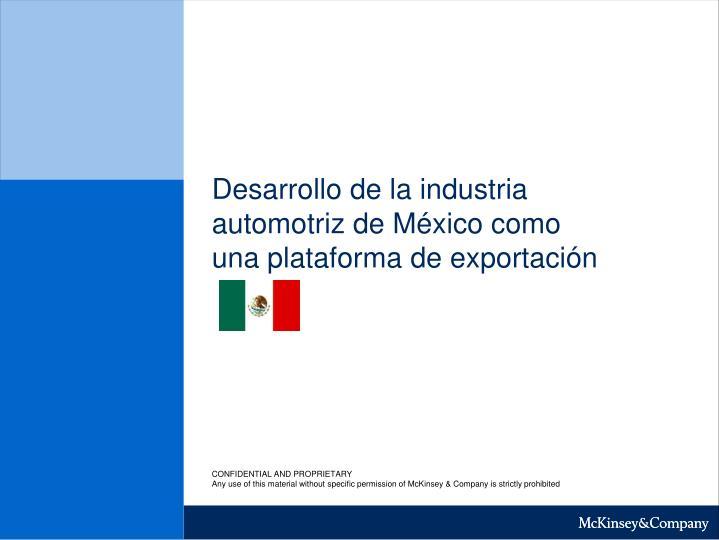 Desarrollo de la industria automotriz de México como