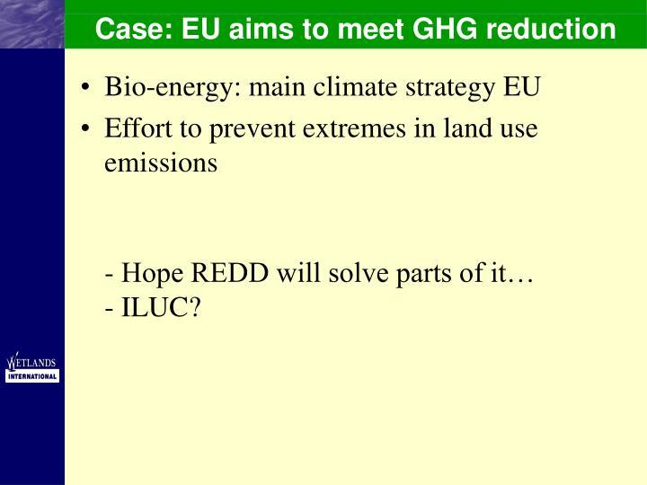 Case: EU aims to meet GHG reduction
