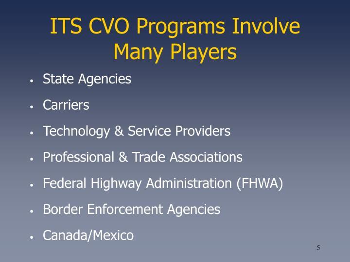 ITS CVO Programs Involve Many Players