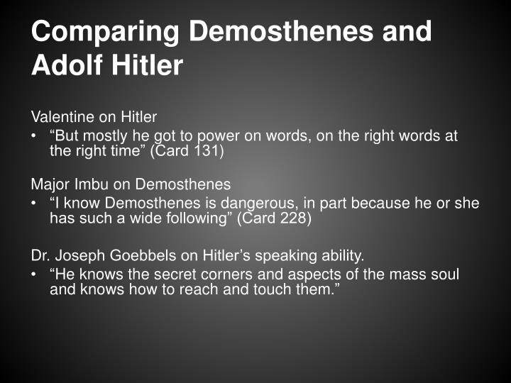 Comparing Demosthenes and Adolf Hitler