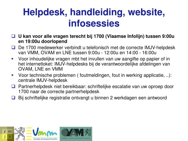 Helpdesk, handleiding, website, infosessies