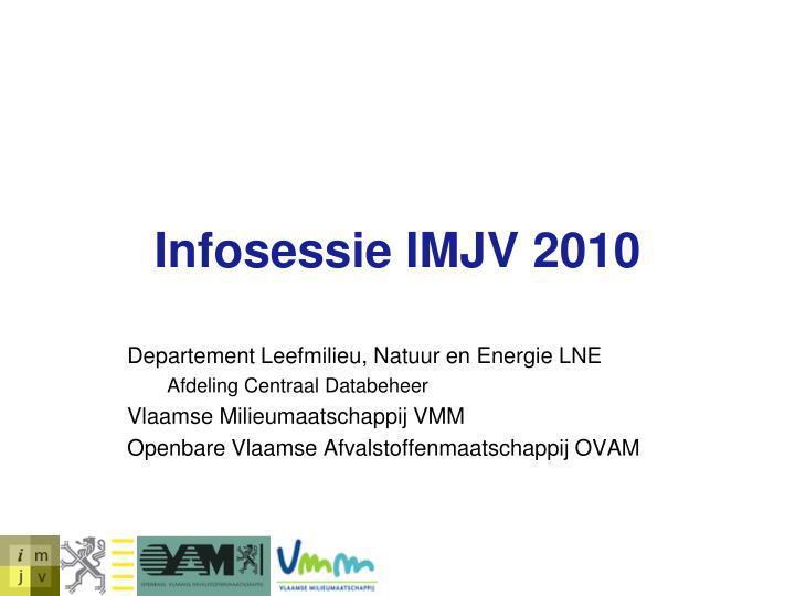 Infosessie IMJV 2010