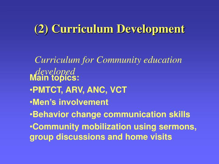 (2) Curriculum Development