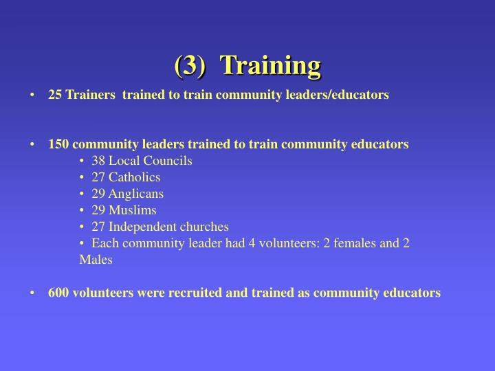 (3)  Training