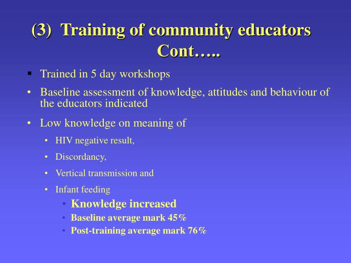 (3)  Training of community educators
