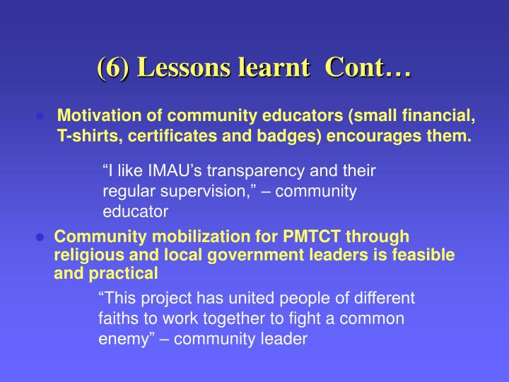 (6) Lessons learnt  Cont