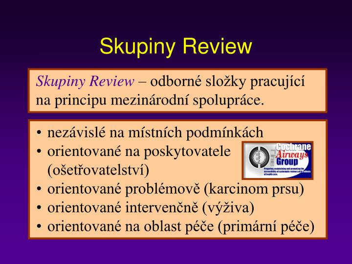 Skupiny Review