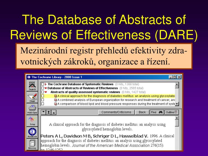 The Database of Abstracts of Reviews of Effectiveness (DARE)