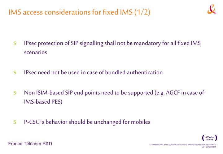 Ims access considerations for fixed ims 1 2