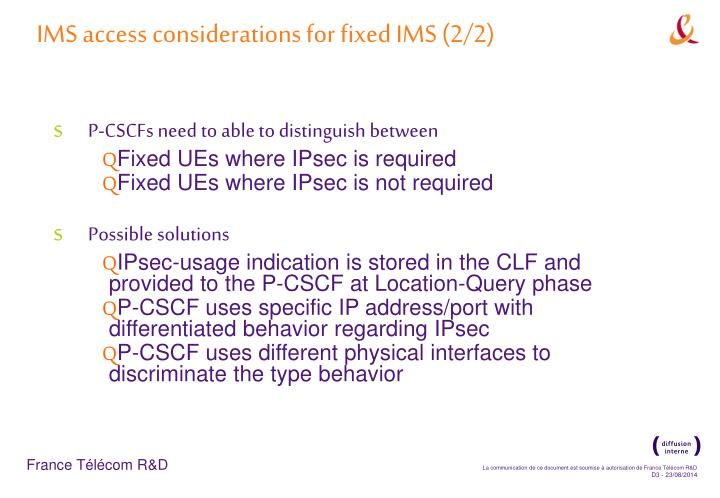 IMS access considerations for fixed IMS (2/2)