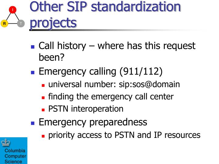 Other SIP standardization projects