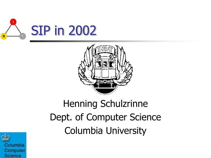 SIP in 2002