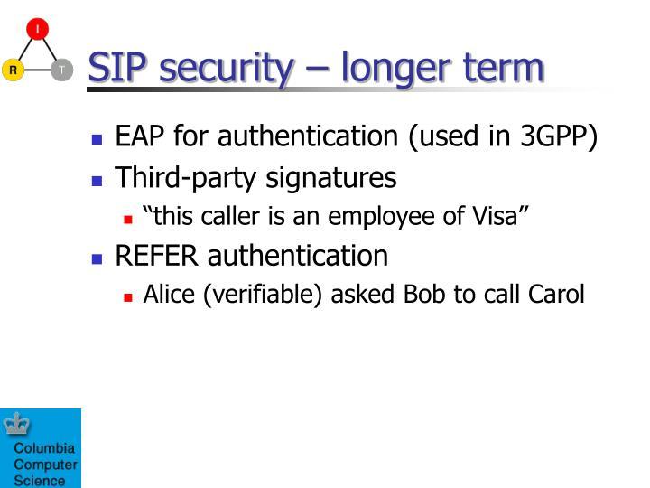 SIP security – longer term
