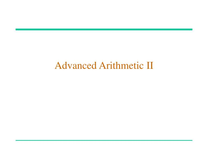Advanced arithmetic ii