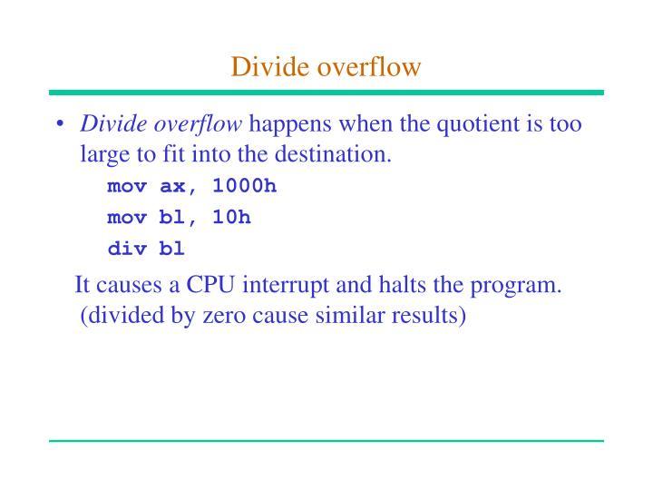 Divide overflow