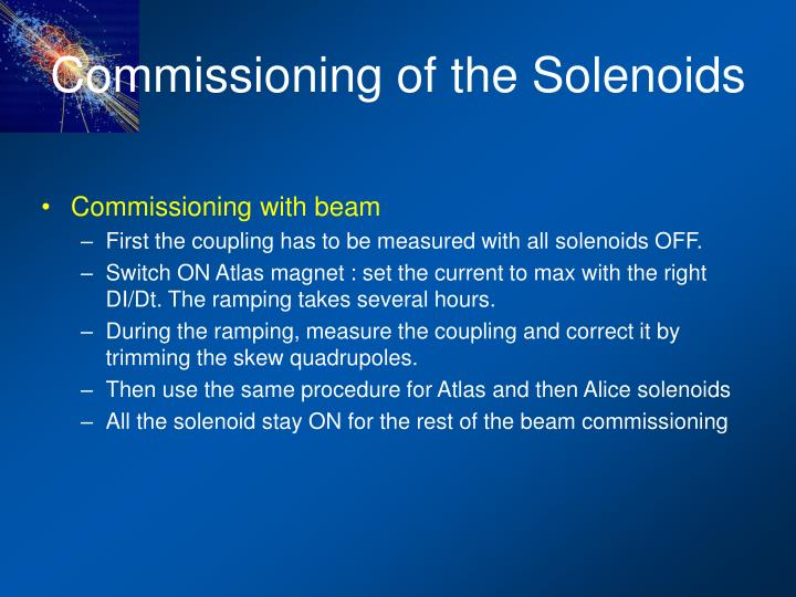 Commissioning of the Solenoids