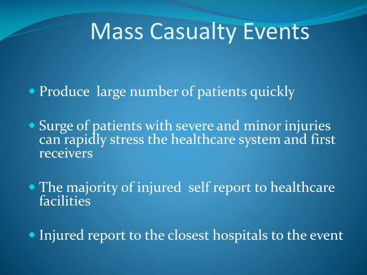 Mass casualty events