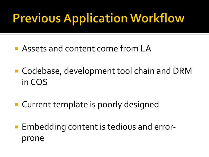 Previous Application Workflow