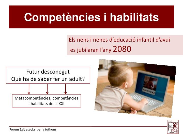 Competències i habilitats