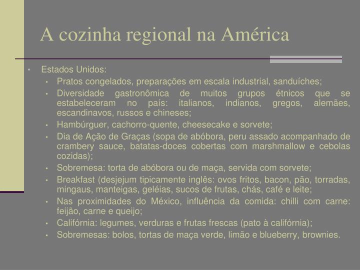 A cozinha regional na América